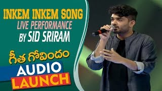 Inkem Inkem Song Live Performance By Sid Sriram At Geetha Govindam Audio Launch