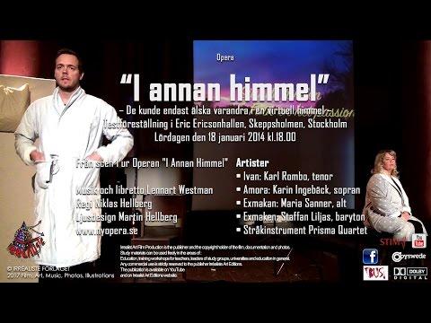 """Operan """"I Annan Himmel"""" av LENNART WESTMAN - Testföreställning i Eric Ericsonhallen Stockholm"""