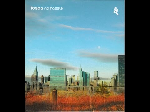Tosca - No Hassle Studio