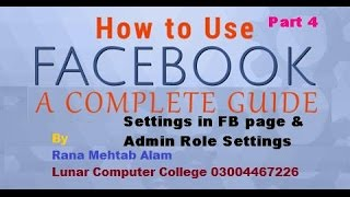 how to use facebook page settings and admin role - Lunar Computer College