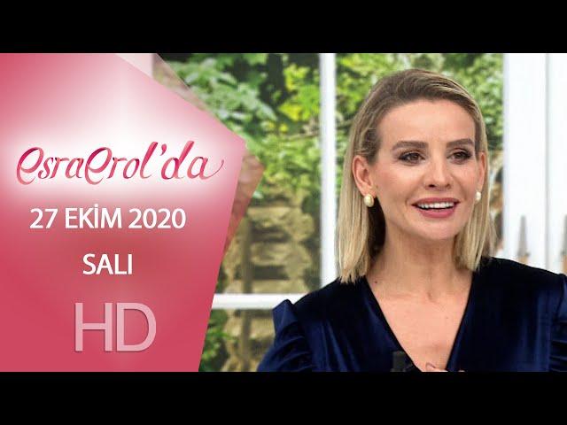 Esra Erol'da 27 Ekim 2020   Salı