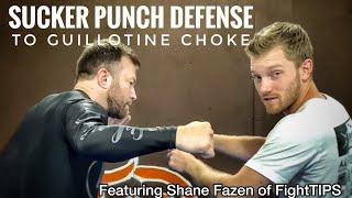 Sucker Punch Defense to Guillotine with Eli Knight & Shane Fazen