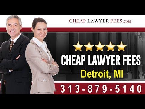 Cheap Lawyers Detroit MI | Cheap Lawyer Fees