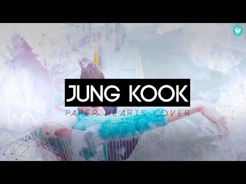 """Jung Kook - """"Paper Hearts"""" (COVER) Lyrics"""