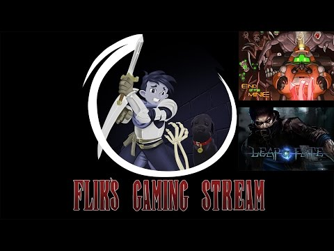 Flik's Gaming Stream - Research [End of the Mine, Leap of Fate]