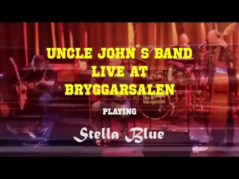 Uncle John´s Band playing Stella Blue by Grateful Dead