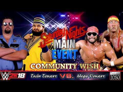 WWE2K18 GAMEPLAY: The Twin Towers VS. The Mega Powers | Community Wish Match