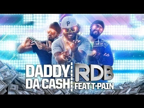 Mix - RDB - Daddy Da Cash featuring T-Pain - Full HD Video Song