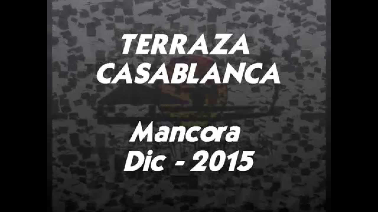 Terraza Casablanca Mancora 2015 2016 Youtube