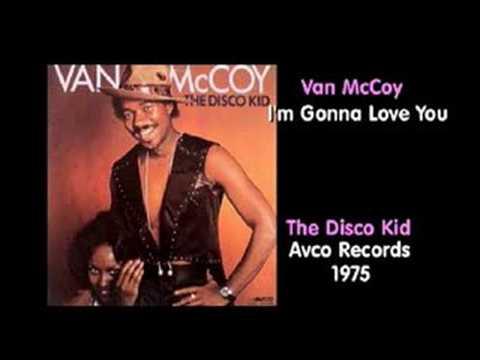 Van McCoy  Im Gonna Love You