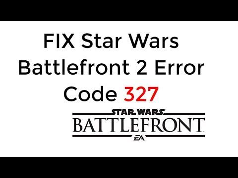 FIX Star Wars Battlefront 2 Error Code 327 Lost connection