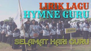 Gambar cover Lirik HYMNE GURU (Terbaru) - SELAMAT HARI GURU 2019