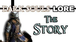 Dark Souls Remastered: Lore - The Story