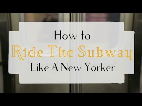 How to Ride the Subway Like a New Yorker