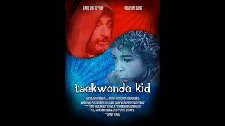 """Taekwondo Kid (2018) 4K """"full movie """""""