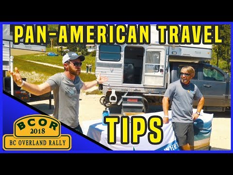 Central And South America Travel Tips and Q&A - BC Overland Rally 2018