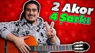 2 AKOR, 4 ŞARKI (Gitara Yeni Başlayanlar İçin Kolay ve Popüler Gitar Şarkıları)