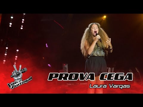 Laura Vargas  The winner takes it all  Provas Cegas  The Voice Portugal