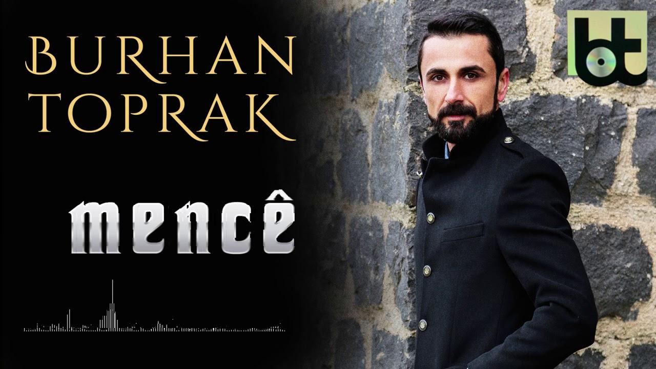 BURHAN TOPRAK - MENCÊ [Official Music]