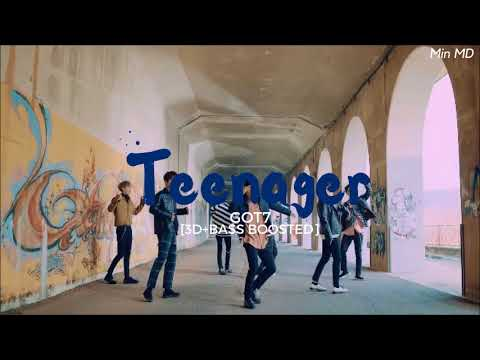 [3D+BASS BOOSTED] GOT7 (갓세븐) - TEENAGER | Min MD