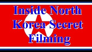 North Korea Documentary || Inside North Korea Secret Filming - Part 7