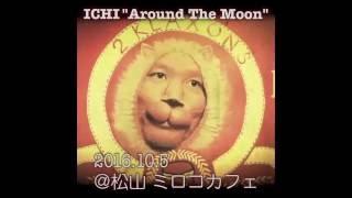 "2016.10.5 ICHI ""Around The Moon"" Japan tour 2016 ○2016年10月5日(水)..."