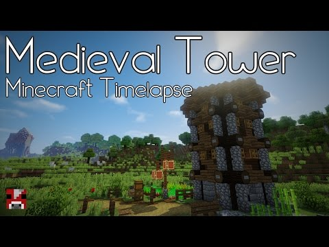 Minecraft Timelapse - Quick Medieval Tower (WORLD DOWNLOAD)