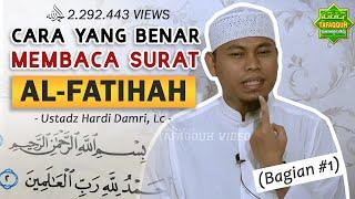 Download lagu CARA YANG BENAR MEMBACA SURAT AL-FATIHAH (Bag. I) | Ustadz Hardi Damri, Lc