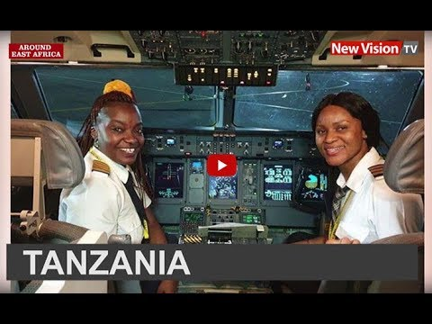 Around East Africa: Air Tanzania recognizes first all female cockpit crew
