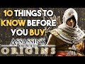 Assassin's Creed Origins - 10 Things You SHOULD Know Before You BUY