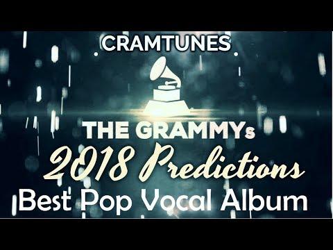 2018 GRAMMYs Best Pop Vocal Album Top Contenders