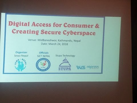 Digital Access for Consumer & Creating Secure Cyberspace