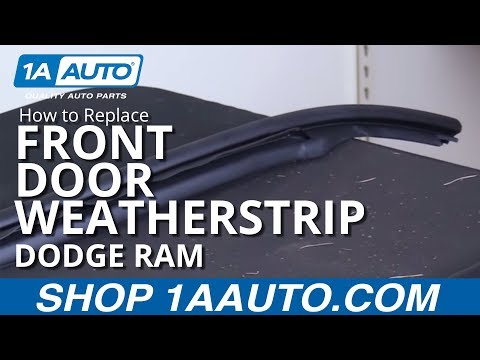 How to Replace Front Door Weatherstrip Seal 02-08 Dodge Ram