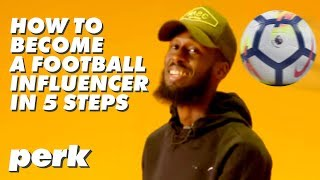 How To Become A Football Influencer | 5 Steps thumbnail