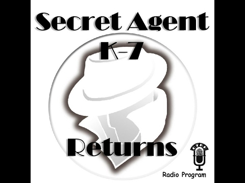 Secret Agent K-7 Returns - Counterfeiters