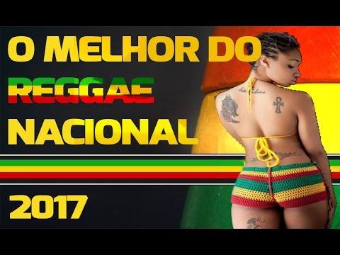 O Melhor do Reggae Nacional - 2017 | Vol. 01