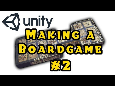 Unity 3d: Making a Board Game! - Episode 2