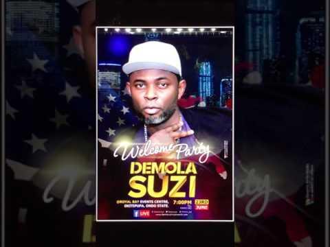 Demola Suzi 'USA' welcom Party (audio) 1