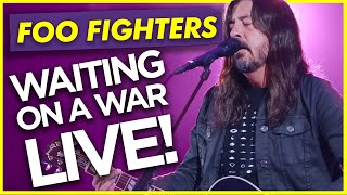 Foo Fighters - WAITING ON A WAR: LIVE Performance Absolute Radio