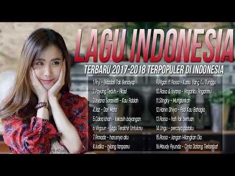 Kumpulan sixteen Lagu Pop Indonesia Terbaru Hits 2017-2018 [Enak Didengar + Pilihan Terb // Shepler