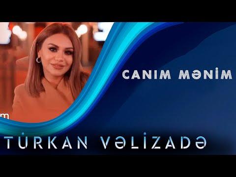 Turkan Velizade - Canim Menim (Yeni Klip 2020)