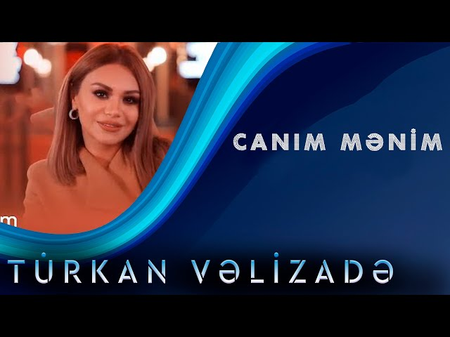 Turkan Velizade Canim Menim Yeni Klip 2020 Youtube