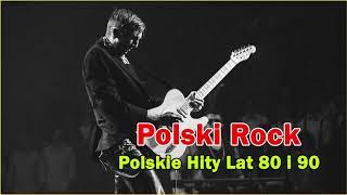 Polski Rock - Najlepsze Polskie Przeboje - Polskie Stare Przeboje Hity Lat 80 i 90