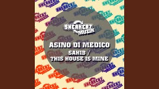 This House Is Mine (Original Mix)