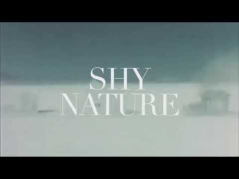 SHY NATURE - New EP Teaser