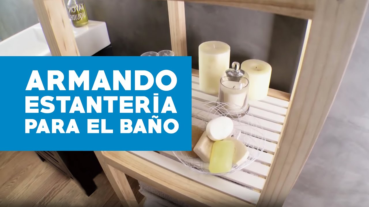 C mo hacer una estanter a para el ba o youtube for Bano re bano song