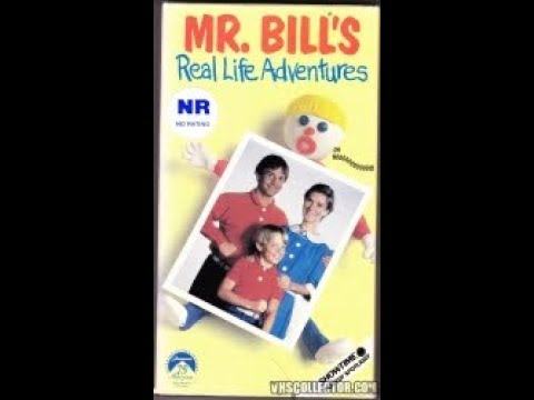 Mr. Bill's Real Life Adventures