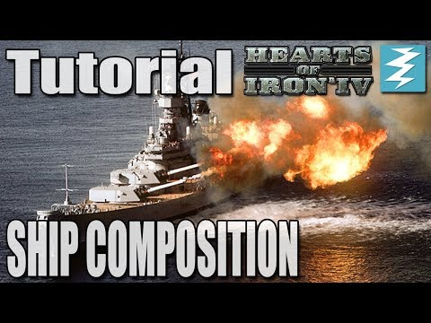 SHIP COMPOSITION / NAVY GUIDE - Hearts of Iron 4 (HOI4)