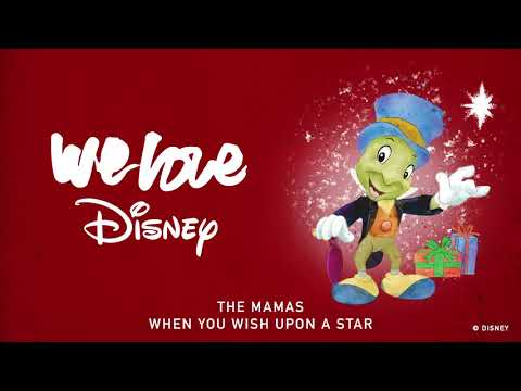 The Mamas - When You Wish Upon A Star [Audio] | We Love Disney