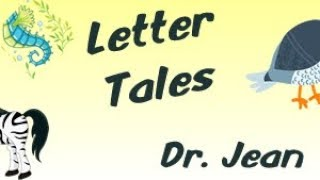 Letter Tales by Dr. Jean